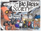 Big Broken Society by Martin Rowson
